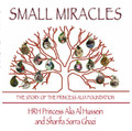 Small Miracles – The Story of the Princess Alia Foundation