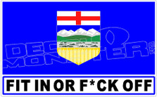 Fit in Or Fuck Off Alberta Decal Sticker