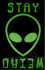 Alien Stay Weird 1 Decal Sticker