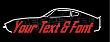 Datsun 240z Fairlady (Custom Text) Sihlouette Decal Sticker