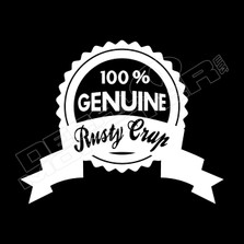100% Genuine Rusty Crap Decal Sticker