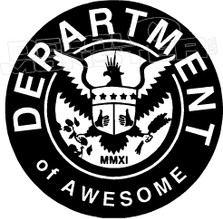 MMXI Department Of Awesome Decal Sticker