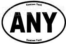 Any Custom Text Oval Decal Sticker