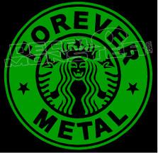 Starbucks Forever Metal Decal Sticker