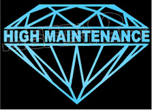 Diamond Supply co High Maintnance Decal Sticker