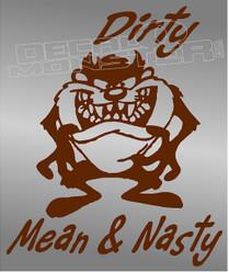 Tasmanian Devil  Taz Dirty Mean Nasty 13 Decal Sticker