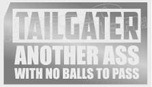 Tailgater Another Ass No Balls Decal Sticker
