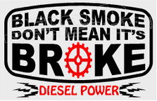 Black Smoke Don't Mean Its Broke Decal Sticker