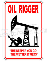 Oil Rigger decal - Funny Decal