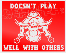 Doesn't Play Well With Others Bull Decal Sticker
