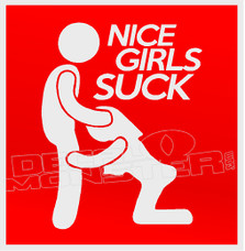 Nice Girls Suck Naughty Decal Sticker