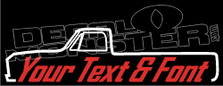 Custom YOUR TEXT Chevrolet C10 Long Bed 1967-1972 Pickup Extra Decal Sticker