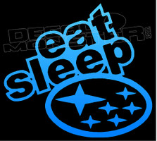 Eat Sleep Subaru Decal Sticker