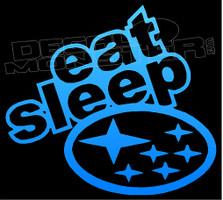 Eat Sleep Subaru Decal Sticker