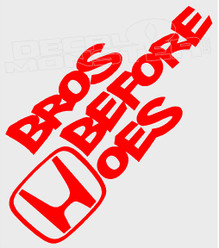 Bros Before Hoes Honda Decal Sticker