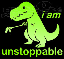 I Am Unstoppable T-Rex Silhouette 2 Decal Sticker