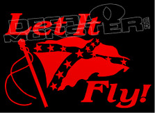 Confederate Flag Let It Fly 1 Decal Sticker