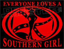 Confederate Flag Everyone Loves A Southern Girl Decal Sticker