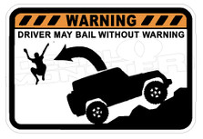Warning Driver May Bail Jeep Decal Sticker