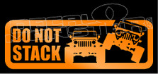 Jeep Do Not Stack Decal Sticker
