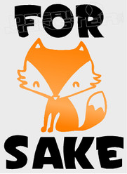 For Fox Sake Decal Sticker