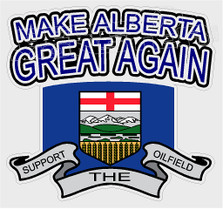 Support the Oilfield Make Alberta Great Again Decal Sticker