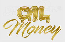 Oil Money Edition Decal Sticker