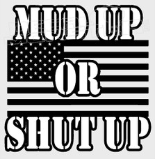 American Mud up or Shut up Style 1 4x4 Decal Sticker