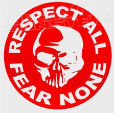 Respect All Fear None Skull Decal Sticker