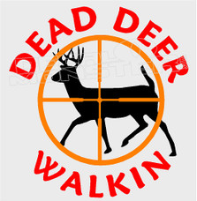 Dead Deer Walkin Hunting Funny Decal Sticker DM