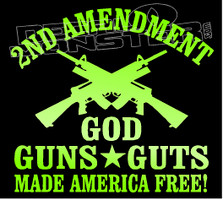 2nd Amendment God & Guns Liberty Decal Sticker DM