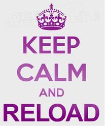 Keep Calm & Reload Gun Decal Sticker DM