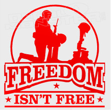 Freedom Isn't Free Decal Sticker DM