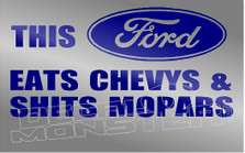 Ford Eats Chevs & Shits Mopars Decal Sticker DM