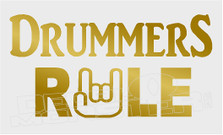 Drummers Rule Rock On Decal Sticker DM