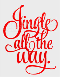 Jingle All The Way Christmas Decal Sticker DM