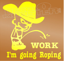 Cowboy Calvin Pee On Work Goes Roping Decal Sticker DM