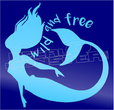 Mermaid Wild & Free2 Decal Sticker DM