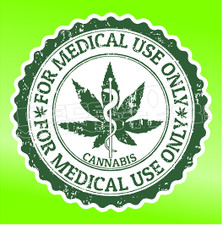 Marjuana Cannabis For Medical Use Only Seal Weed Decal Sticker DM