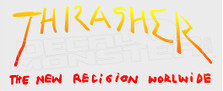 Thrasher the new Religion Skate Decal Sticker