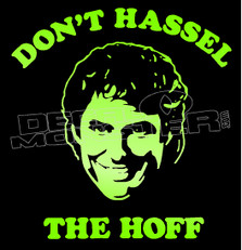 Don't Hassel the Hoff David Decal Sticker