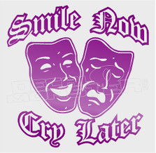Smile now Cry Later Drama Masks Decal Sticker