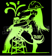 Oilfield Stupid Cash Decal Sticker