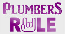 Plumbers Rule Rock On Decal Sticker
