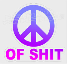 Peace Sign of Shit Funny Decal Sticker