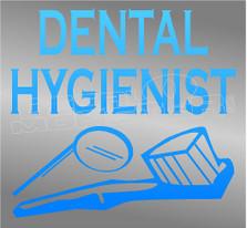 Dental Hygenist Occupation Decal Sticker