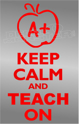 Teachers Keep Calm and Teach On Decal Sticker