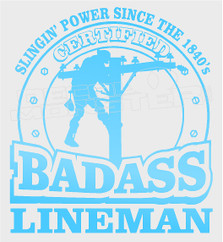 Lineman Certified Badass Decal Sticker