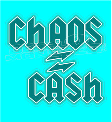 Chaos Equals Cash Decal Sticker