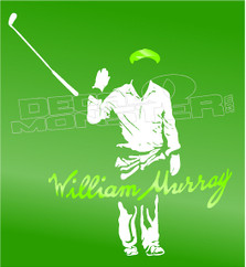 Bill William Murray Throw Club Golf Decal Sticker